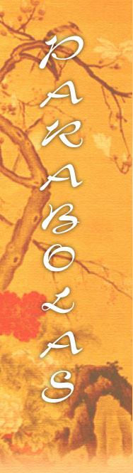 La décima parábola: Acerca del orgullo, la humildad y la facultad de disolverse y unirse con Tao
